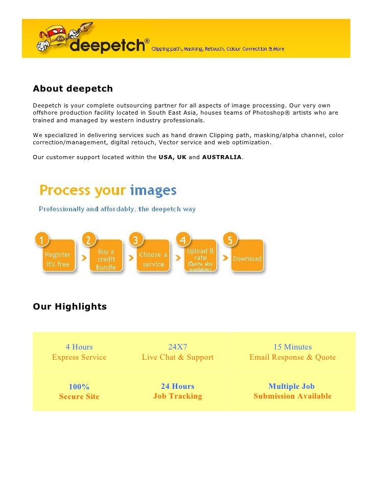 About deepetch Deepetch is your complete outsourcing partner for all aspects of image processing. Our very own offshore pr...