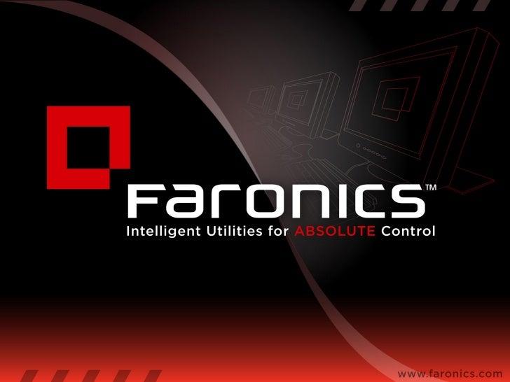 Welcome•   The Deep Freeze Concept•   About Faronics•   Usage Scenarios•   Q & A Break•   Rapid Deep Freeze Walkthrough•  ...