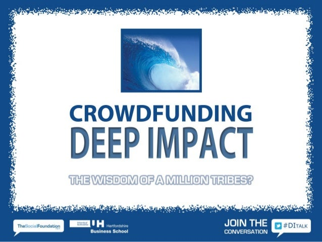 Bypassing the banks – how crowdfundingcan make a Deep Impact         Follow us @rebuildings