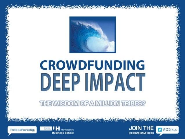 Deep impact2013 darren-crowdcube-slides