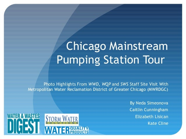 Chicago Mainstream Pumping Station Tour Photo Highlights From WWD, WQP and SWS Staff Site Visit With Metropolitan Water Re...