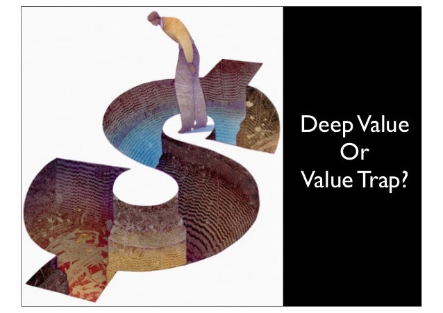 Deep value or value trap