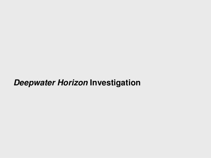 Deepwater horizon accident_investigation_static_presentation