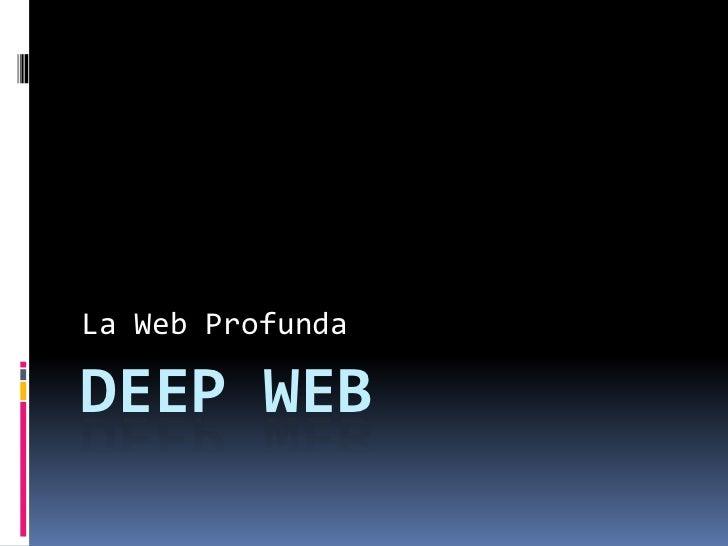 La Web ProfundaDEEP WEB