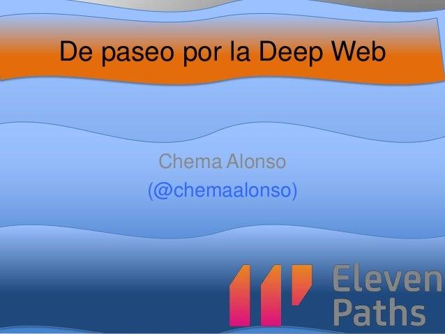 De paseo por la Deep Web