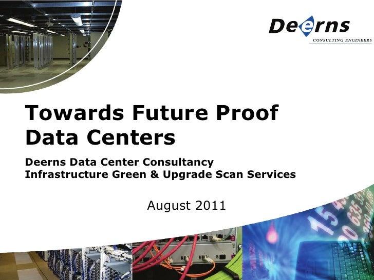 Deerns - Towards Future Proof Data Centers