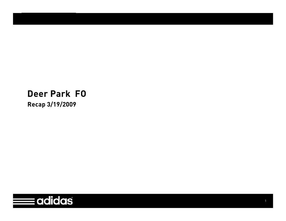 Type Info Here [in Master View]     Deer Park FO Recap 3/19/2009                                       1
