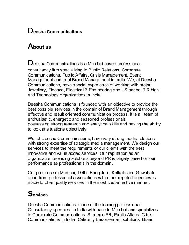 D eesha Communications About us D eesha Communications is a Mumbai based professional consultancy firm specializing in Pub...