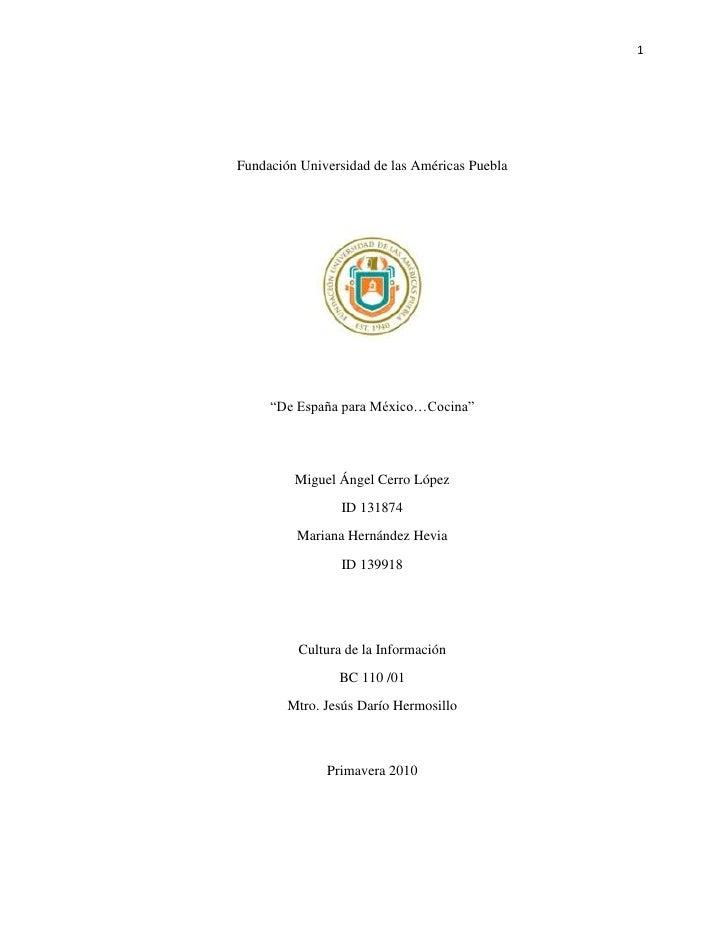 """Fundación Universidad de las Américas Puebla<br />""""De España para México…Cocina""""<br />Miguel Ángel Cerro López<br />ID 131..."""