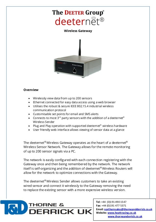 Wireless Gateway Overview • Wirelessly view data from up to 200 sensors • Ethernet connected for easy data access using a ...
