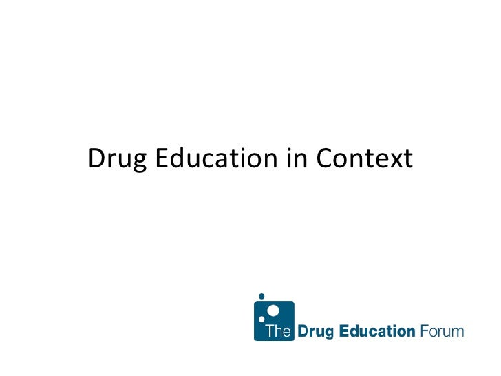 Drug Education in Context