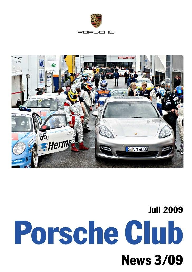 Juli 2009   Porsche Club        News 3 /09