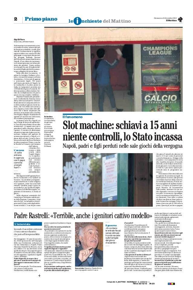 user: mail: ip: 95.110.252.196  2  Primo piano  le  i  Domenica 22 dicembre 2013  nchieste del Mattino  Il Mattino  Gigi D...