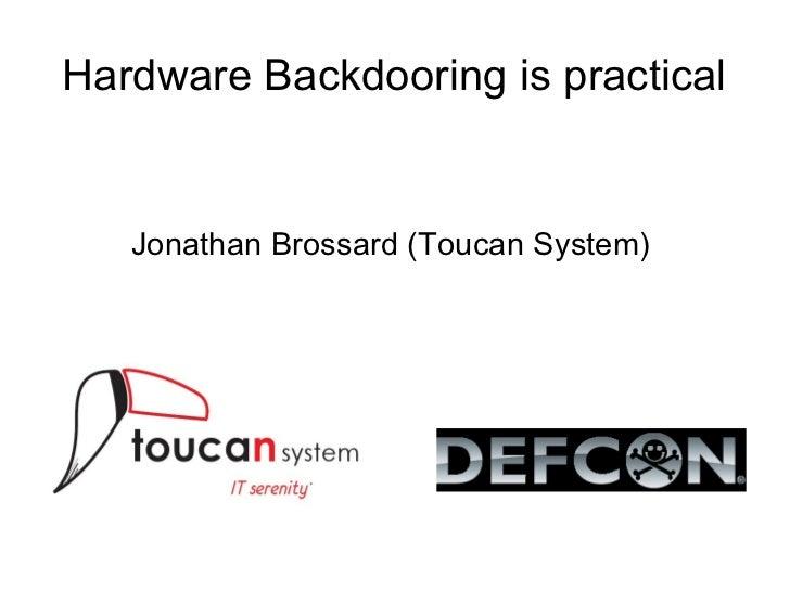 DefCon 2012 - Hardware Backdooring (Slides)