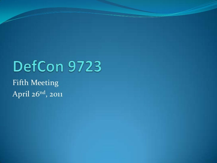 Def con 9723 April Meeting