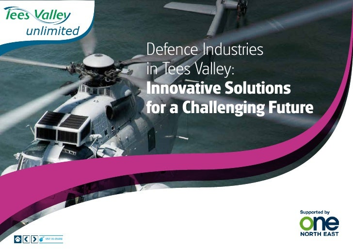 Defence Industries                  in Tees Valley:                  Innovative Solutions                  for a Challengi...