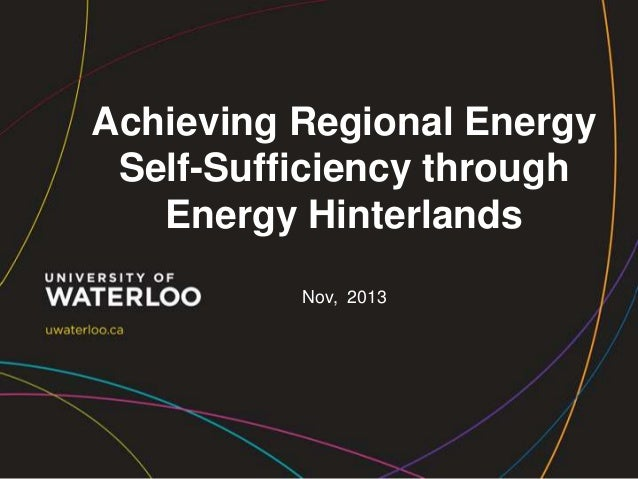 Achieving Regional Energy Self-Sufficiency through Energy Hinterlands Nov, 2013