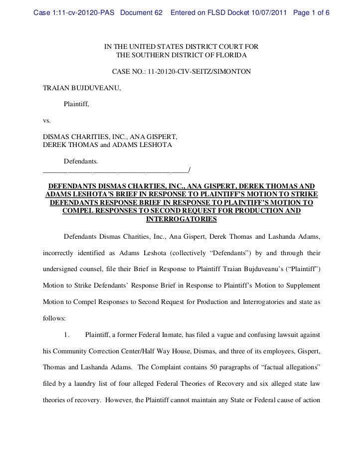 Defendants dismas charties, inc., ana gispert, derek thomas and adams leshota's brief in response to plaintiff's motion to strike defendants response brief in response to plaintiff's motion to compel responses to second request for