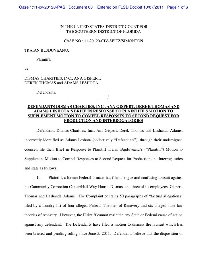 Defendants dismas charties, inc., ana gispert, derek thomas and adams leshota's brief in response to plaintiff's motion to supplement motion to compel responses to second request for production and interrogatories