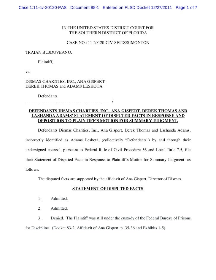 Defendants dismas charties, inc., ana gispert, derek thomas and lashanda adams' statement of disputed facts in response and opposition to plaintiff's motion for summary judgment.