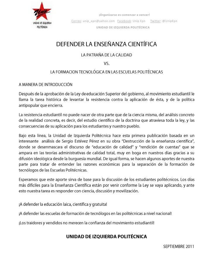 DEFENDER LA ENSEÑANZA CIENTÍFICA<br />LA PATRAÑA DE LA CALIDAD <br />VS. <br />LA FORMACION TECNOLÓGICA EN LAS ESCUELAS PO...