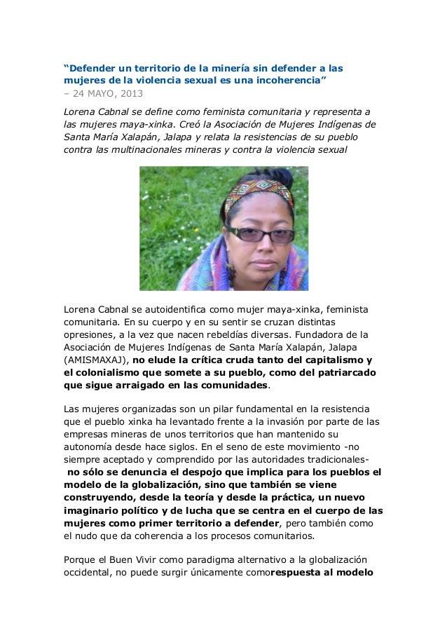 """""""Defender un territorio de la minería sin defender a lasmujeres de la violencia sexual es una incoherencia""""– 24 MAYO, 2013..."""