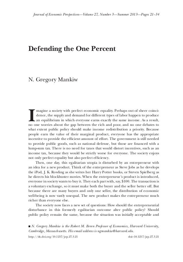 Journal of Economic Perspectives—Volume 27, Number 3—Summer 2013—Pages 21–34  Defending the One Percent  N. Gregory Mankiw...