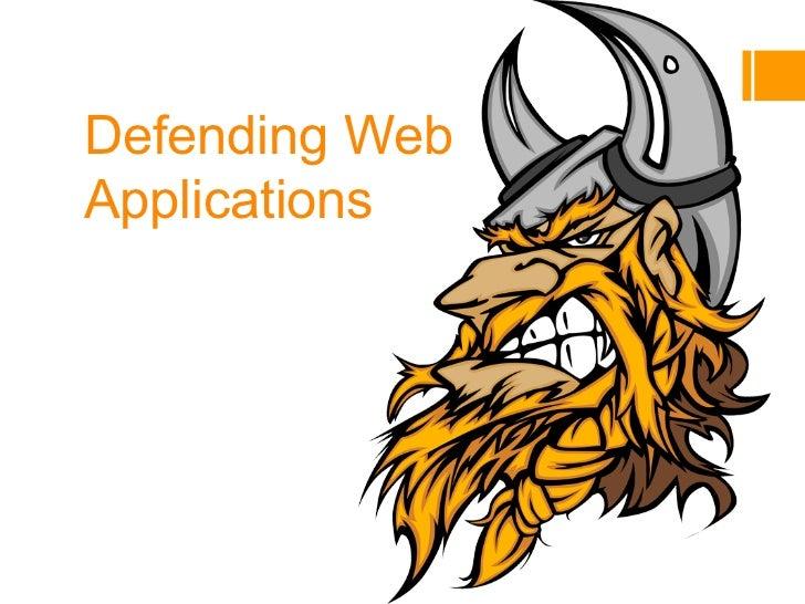 Defending WebApplications