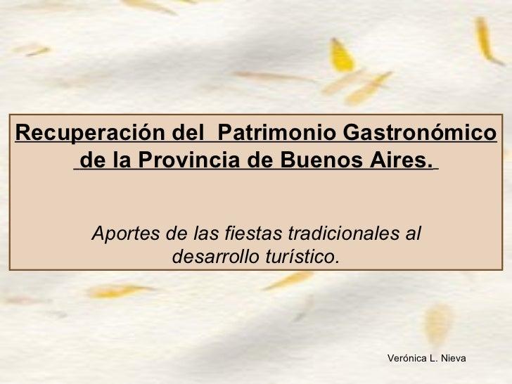 Puesta en valor del Patrimonio Gastronómico de la Provincia de Buenos Aires