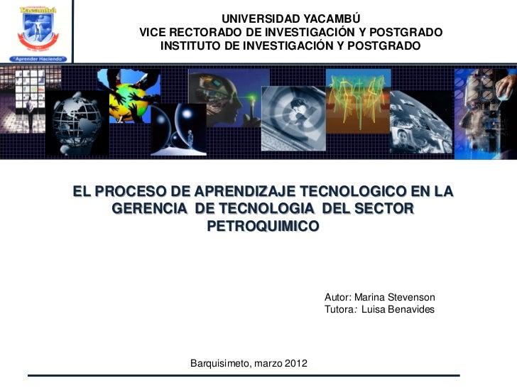 UNIVERSIDAD YACAMBÚ       VICE RECTORADO DE INVESTIGACIÓN Y POSTGRADO          INSTITUTO DE INVESTIGACIÓN Y POSTGRADOEL PR...