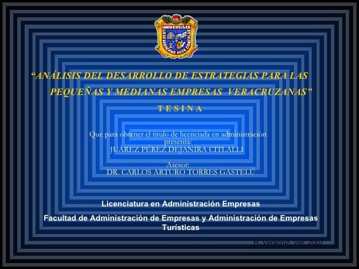 """"""" ANÁLISIS DEL DESARROLLO DE ESTRATEGIAS PARA LAS   Que para obtener el titulo de licenciada en administración presenta: J..."""