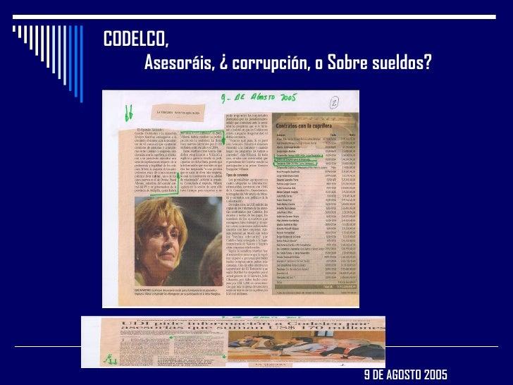 CODELCO,    Asesoráis, ¿ corrupción, o Sobre sueldos?   9 DE AGOSTO 2005