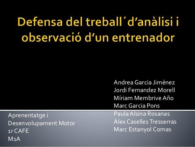 Andrea Garcia Jiménez Jordi Fernandez Morell Míriam Membrive Año Marc Garcia Pons Paula Alsina Rosanas Àlex CasellesTresse...