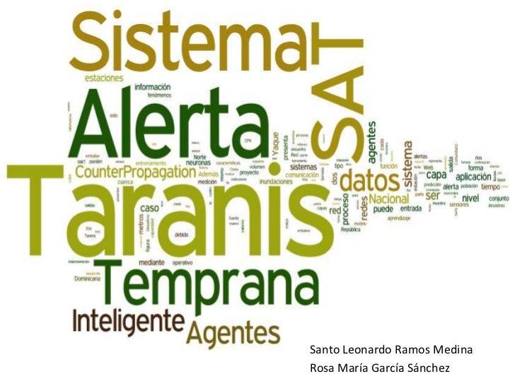 Taranis: Sistema de Alerta Temprana (SAT)