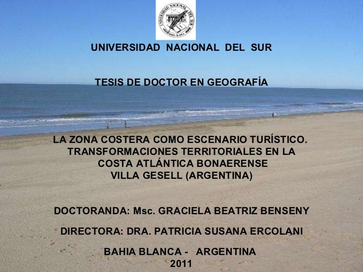 UNIVERSIDAD  NACIONAL  DEL  SUR   TESIS DE DOCTOR EN GEOGRAFÍA     LA ZONA COSTERA COMO ESCENARIO TURÍSTICO.  TRANS...