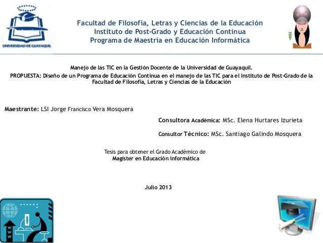Facultad de Filosofía, Letras y Ciencias de la Educación Instituto de Post-Grado y Educación Continua Programa de Maestría...