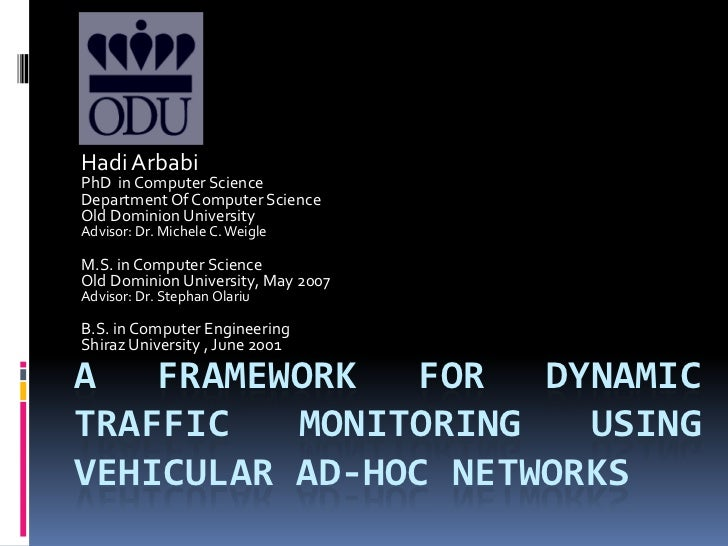 A Framework for Dynamic Traffic Monitoring using Vehicular Ad-hoc Networks