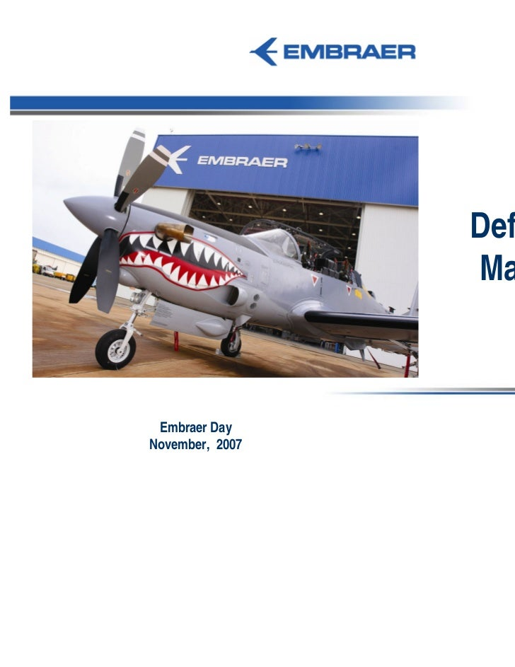 DB2 193-A07                 Defense                 Market Embraer DayNovember, 2007