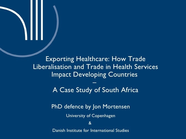 Exporting Healthcare: How Trade Liberalisation and Trade in Health Services Impact Developing Countries  –  A Case Study o...