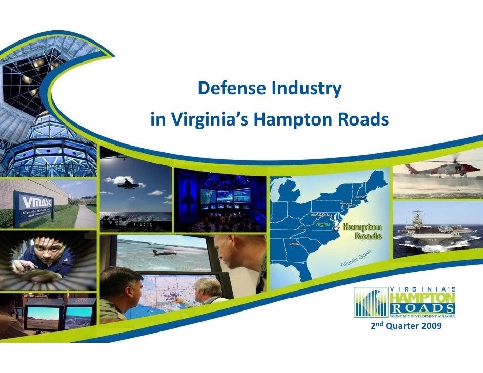 Defense Industry  in Virginia's Hampton Roads 3 rd  Quarter 2009