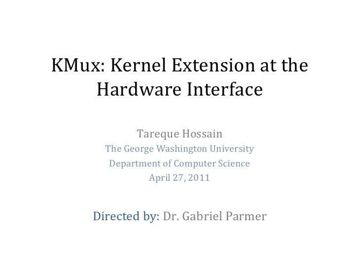 Introducing KMux - The Kernel Multiplexer