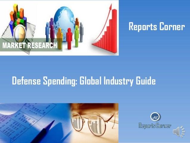 Defense spending global industry guide - ReportsCorner