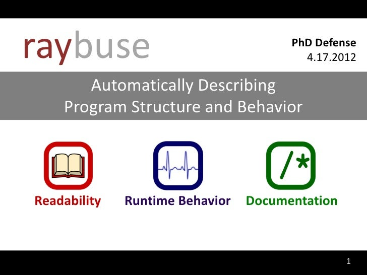 Automatically Describing Program Structure and Behavior (PhD Defense)