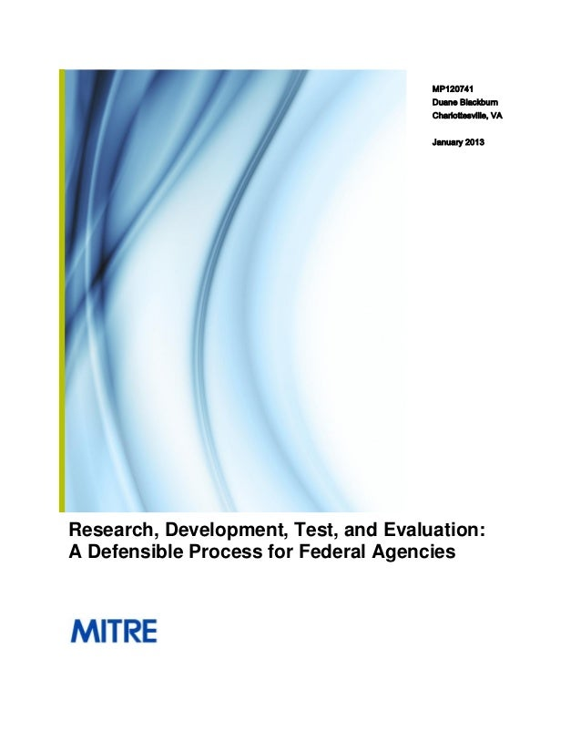 Research, Development, Test, and Evaluation: A Defensible Process for Federal Agencies