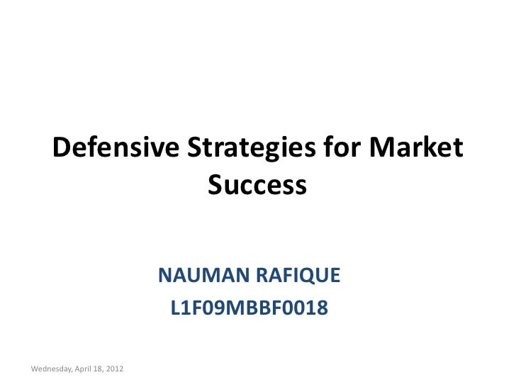 Defensive and offensive strategies
