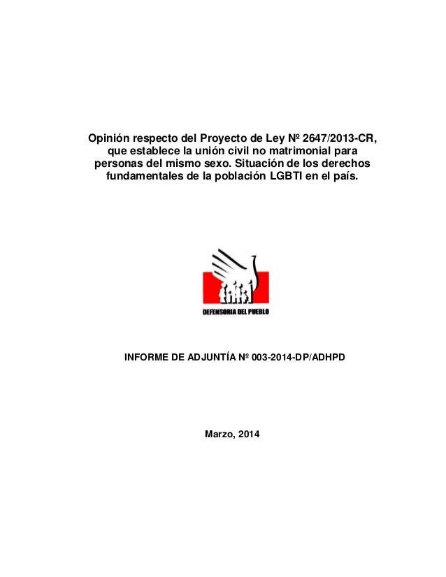 Opinión respecto del Proyecto de Ley Nº 2647/2013-CR, que establece la unión civil no matrimonial para personas del mismo ...