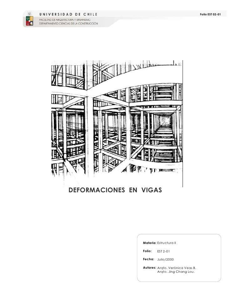 Folio EST 02-01DEFORMACIONES EN VIGAS                 Materia: Estructura II                 Folio:   EST 2-01            ...