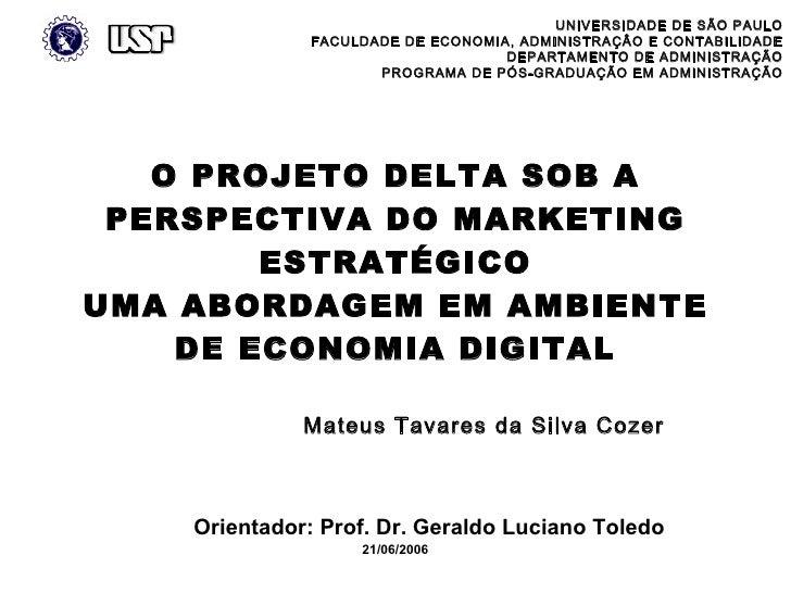 UNIVERSIDADE DE SÃO PAULO               FACULDADE DE ECONOMIA, ADMINISTRAÇÂO E CONTABILIDADE                              ...