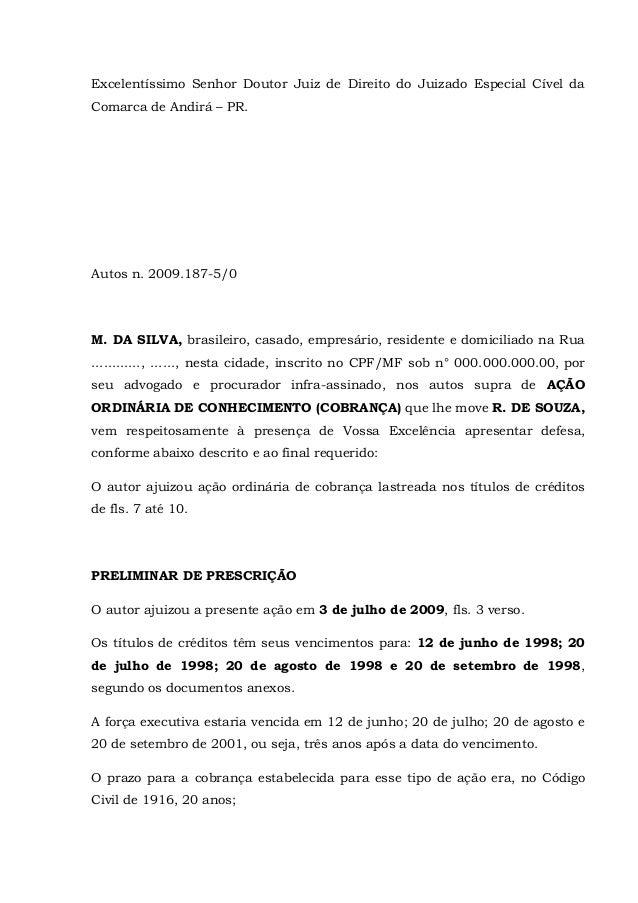 Excelentíssimo Senhor Doutor Juiz de Direito do Juizado Especial Cível da Comarca de Andirá – PR.  Autos n. 2009.187-5/0  ...
