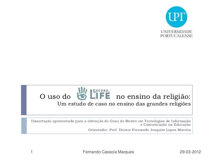 Defesa Dissertação Mestrado em TIC na Educação sobre Second Life